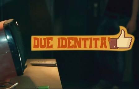 due identita