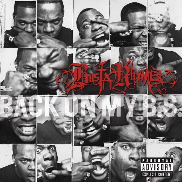 Busta Rhymes - Back On My BS
