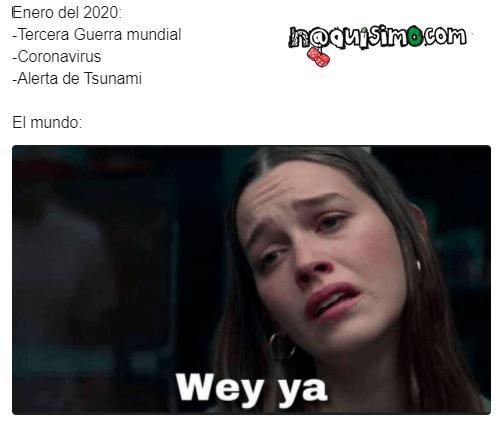 meme wey ya 2020 enero