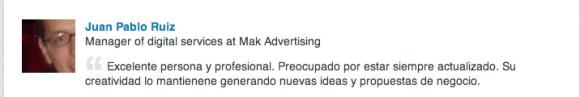 Recomendación Juan Pablo Ruíz, Mak Advertising