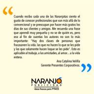 Ana Catalina Velilla sobre las Naranjotas de Naranjo Publicidad