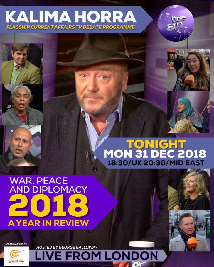 George Galloway Flyer announcement- Year 2018 review 2018-12-31
