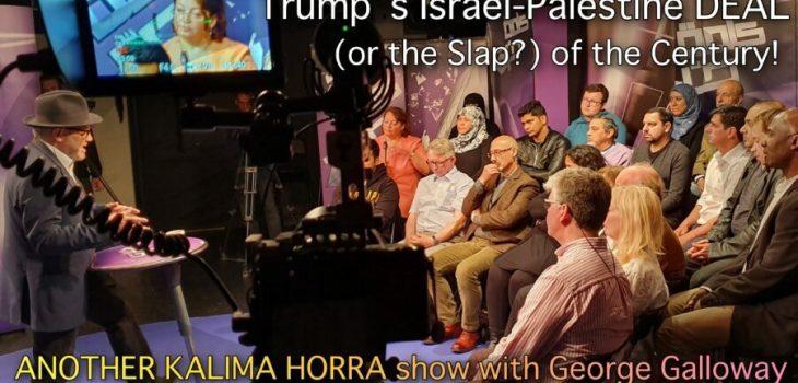 Trump DEAL of Century Image Kalima Horra George Galloway Almayadeen Narcissi