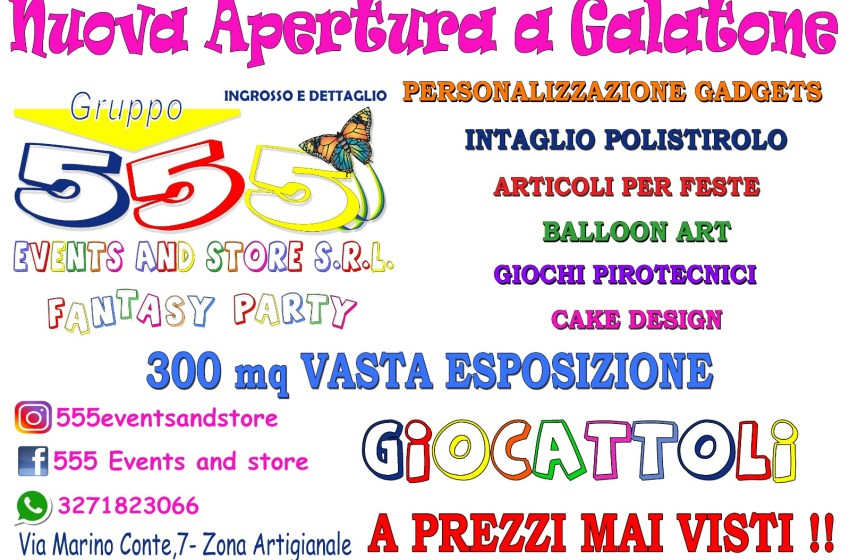 NUOVA APERTURA – FANTASY PARTY ARRIVA A GALATONE
