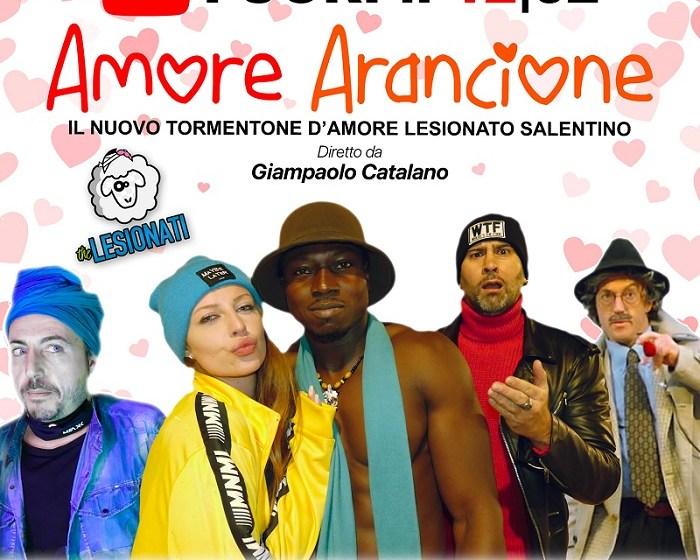 """AMORE ARANCIONE – ESCE OGGI IL NUOVO TORMENTONE """"ROMANTIRONICO"""" SALENTINO"""
