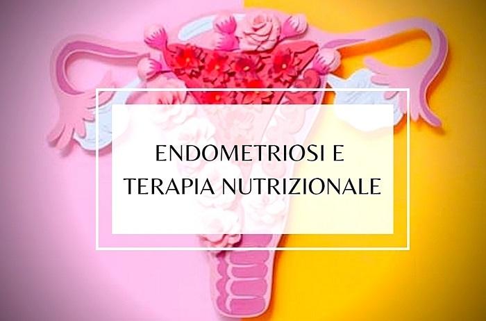ENDOMETRIOSI E TERAPIA NUTRIZIONALE