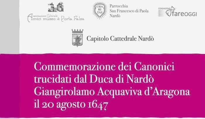 """DOMANI NELLA PARROCCHIA SAN FRANCESCO DI PAOLA COMMEMORAZIONE DEI """"MARTIRI NERETINI"""" DEL20 AGOSTO 1647"""