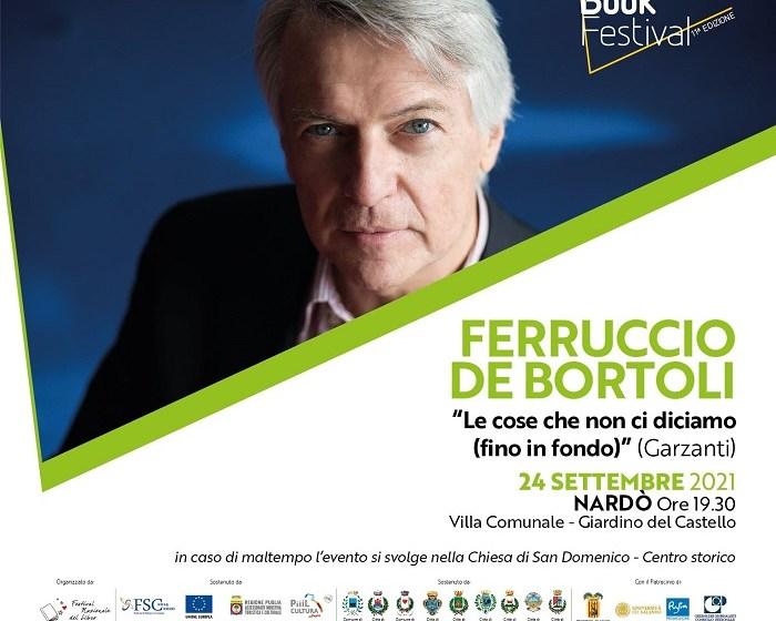 SALENTO BOOK FESTIVAL – VENERDÌ 24 SETTEMBRE A NARDÒ FERRUCCIO DE BORTOLI