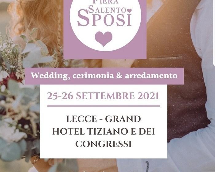 WEDDING – IL 25 E 26 SETTEMBRE TORNA FIERA SALENTO SPOSI