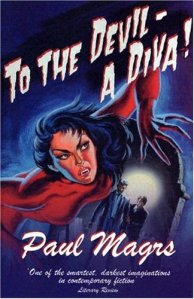 Review: To The Devil – A Diva by Paul Magrs