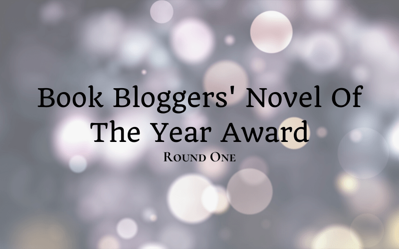 Book Bloggers' Novel Of The Year Award - Round One