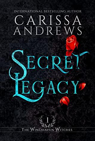 ARC Review:  Secret Legacy by Carissa Andrews