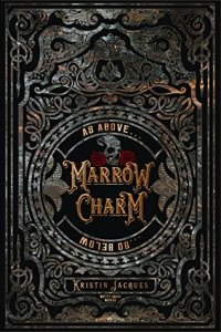Book Tour: Marrow Charm by Kristin Jacques