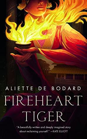 Review: Fireheart Tiger by Aliette de Bodard