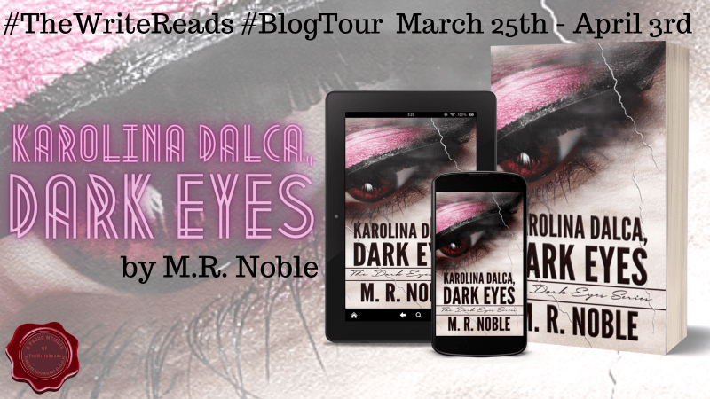 Booktour: Karolina Dalca: Dark Eyes by M. R. Noble