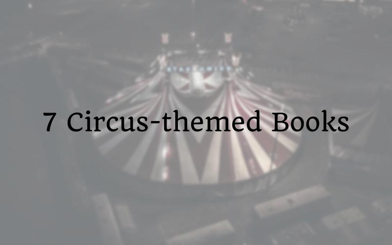 7 Circus-themed Books