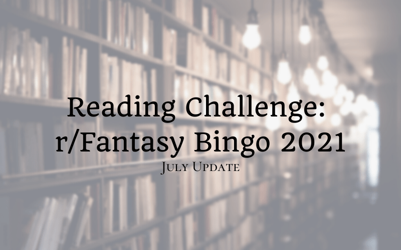 r/Fantasy Bingo - July update