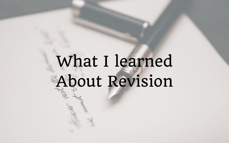 What I learned About Revision