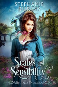 ARC Review: Scales And Sensibility by Stephanie Burgis