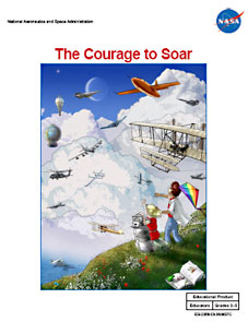 The Courage to Soar Educator Guide  NASA