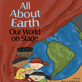 "Cover of ""All About Earth: Our World on Stage"""