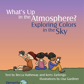 "Cover of ""What's Up in the Atmosphere? Exploring Colors of the Sky"""