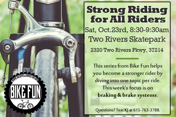 Strong Riding for All Riders - Brakes - October 23, 2021