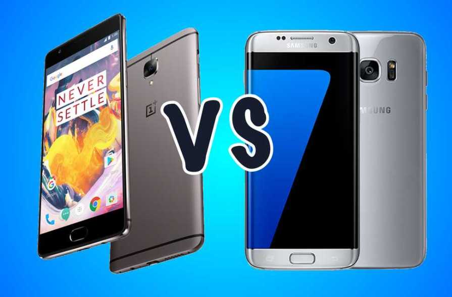 Samsung Galaxy S7 Edge vs OnePlus 3T