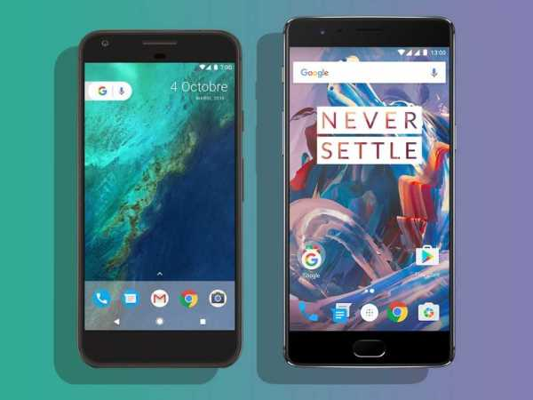 OnePlus 3T and Pixel XL