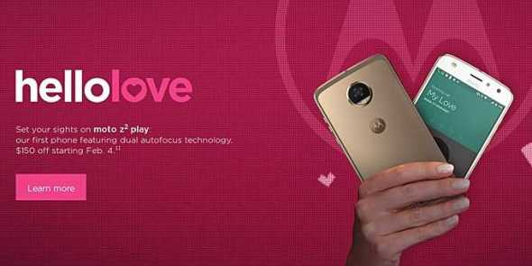 Moto Z2 Play Gets $150 Discount for Valentine's Day More Offers on Mods