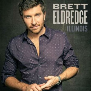 Brett Eldredge's ILLINOIS  (Now Available on iTunes).