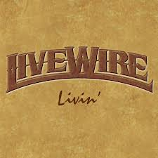 Livin' by Livewire