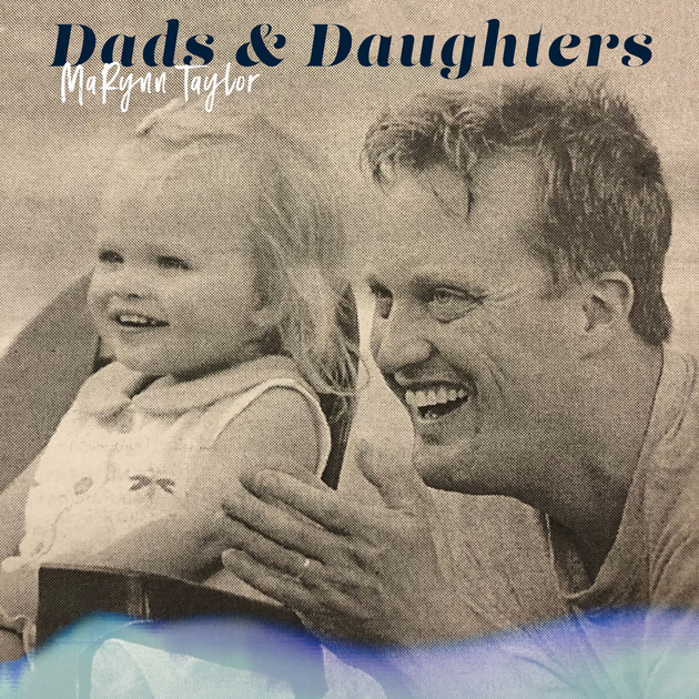 marynn dads and daughters