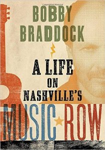 bobby braddock _ a life of nashville's music row