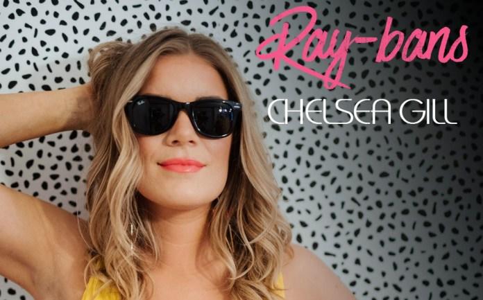 Chelsea Gill Ray-Bans