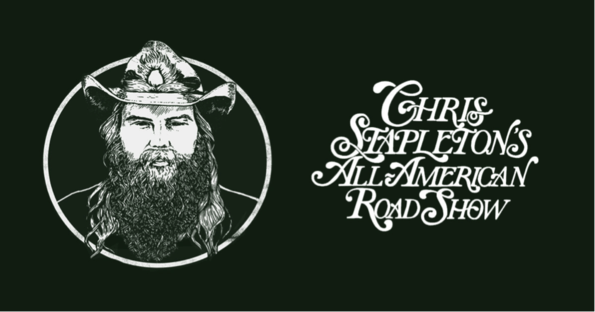 Chris Stapleton All-American Road Show 2019