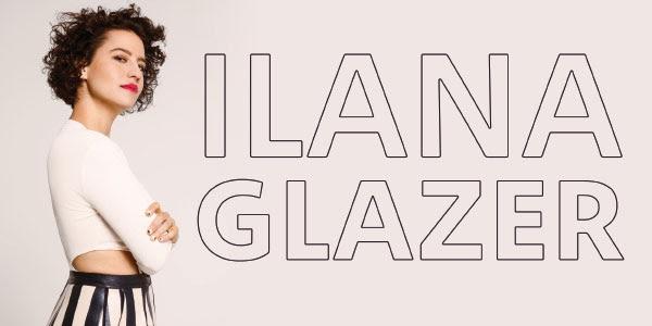 Ilana Glazer TPAC