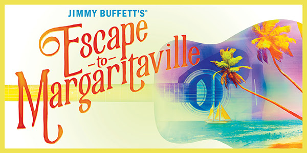 Jimmy Buffett Escape Margaritaville TPAC