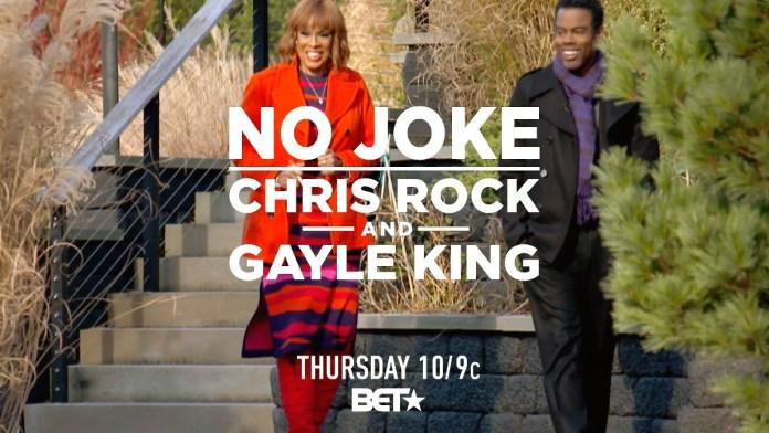 No Joke Chris Rock Gayle King