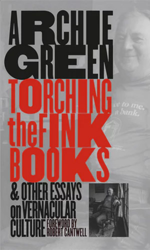 book cover for Torching the Fink Books - Archie Green