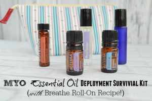 MYO Essential Oil Deployment Survival Kit (with Breathe Roll On Recipe!)