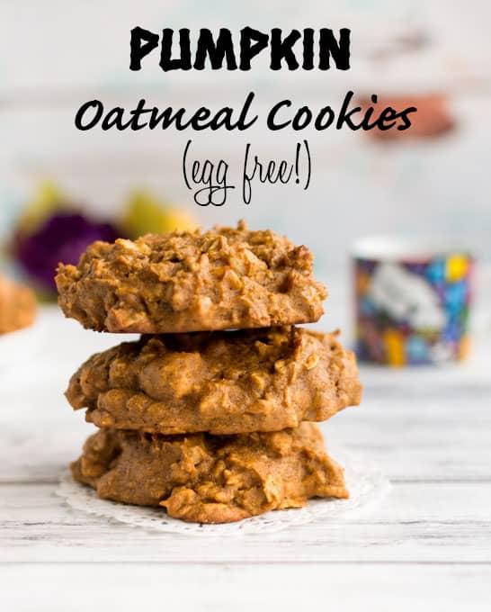 Pumpkin Oatmeal Cookies (egg free!)