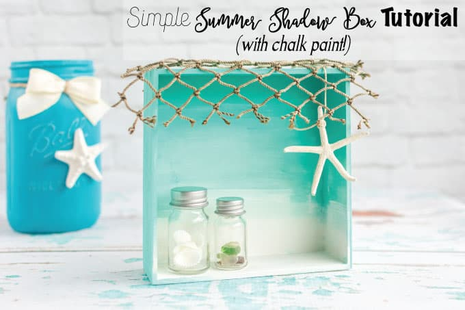 Simple Summer Shadow Box Tutorial (with chalk paint!)