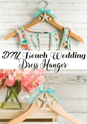 DIY Beach Wedding Dress Hanger
