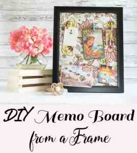 DIY Memo Board from a Picture Frame
