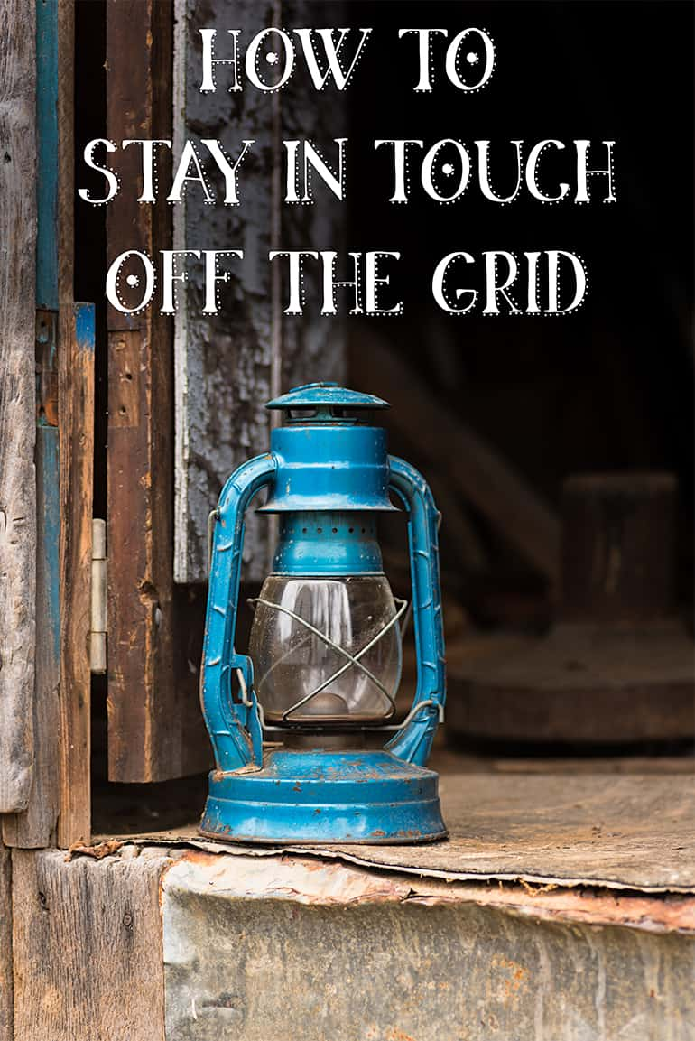 How to stay in touch off the grid