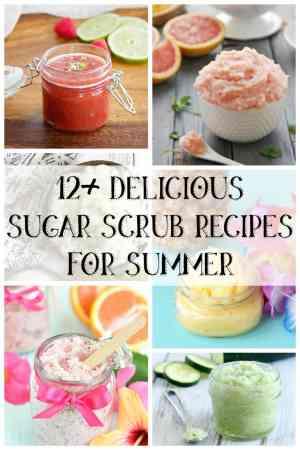 12+ delicious sugar scrub recipes for summer