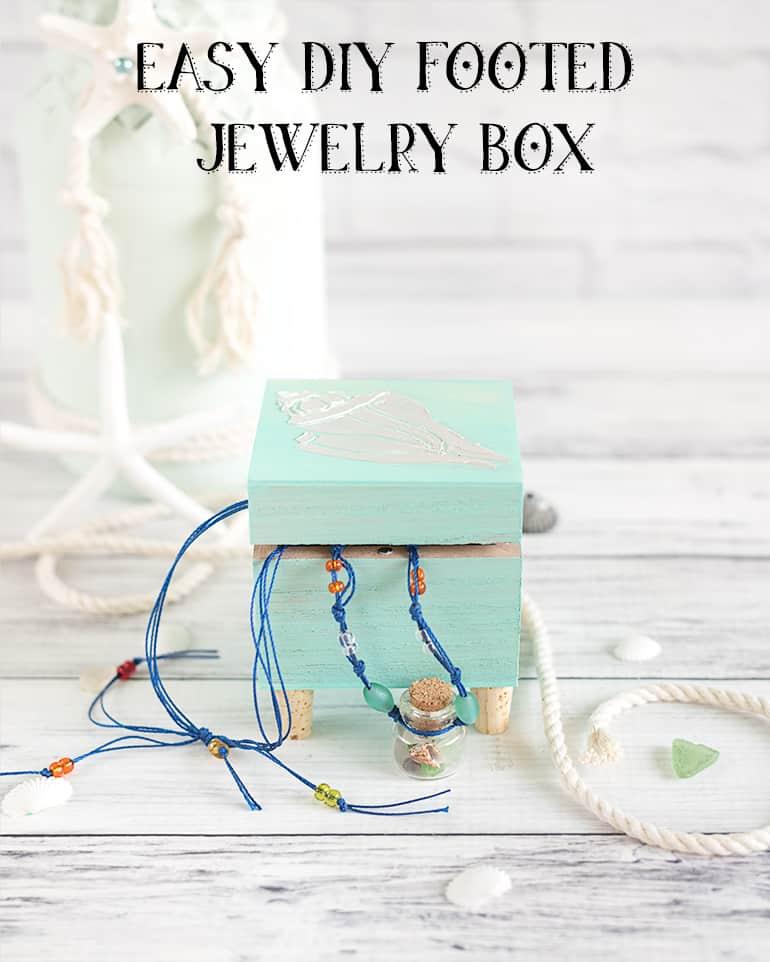 DIY Footed Jewelry Box Cute Simple Trinket Box Tutorial The