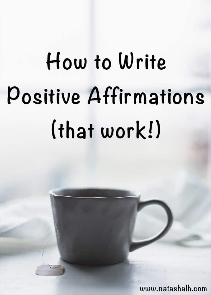 how to write positive affirmations that work