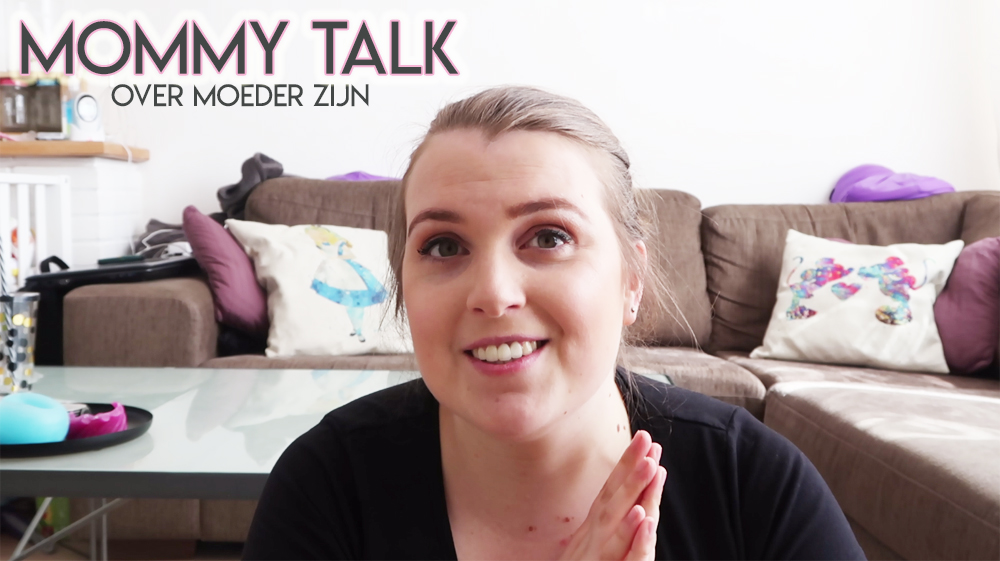 MOMMY TALK | Over moeder zijn